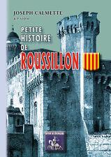 Petite Histoire de Roussillon - Joseph Calmette