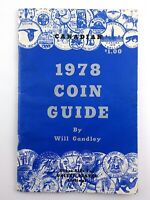1978 Coin Guide Will Gandley United States Canadian Catalog Book N405