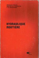 costruzioni stradali IDRAULICA _NGUYEN VAN TUU: HYDRAULIQUE ROUTIERE _BCEOM 1981