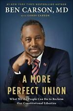 A More Perfect Union, Ben Carson MD Signed Hardcover Book