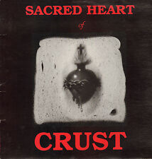 "CRUST - Sacred Heart of Crust (1990 HARDCORE/PUNK 12"")"
