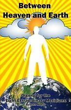 Between Heaven and Earth : Qigong for the Eight Extraordinary Meridians: By M...