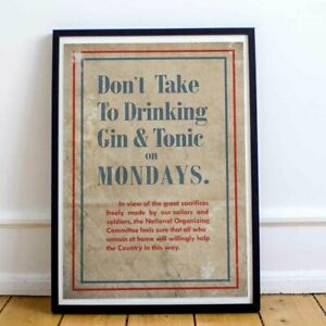 Gin & Tonic / WW1 Patriotism - Authentic World War Poster / Print / Wall art