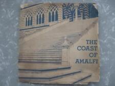 THE COAST OF AMALFI GUIDA INGLESE FERROVIE DELLO STATO DEL 1934