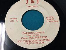 """JOE """"CHOCOLATE"""" HURTADO Y SUS ESTRELLAS/ PATRONA DIVINA (CUMBIA SALSA)  / 45RPM"""