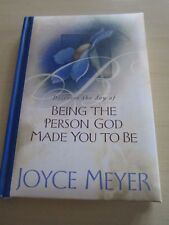 BEING THE PERSON GOD MADE YOU TO BE book  JOYCE MEYER 2002