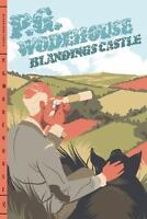 Blandings Castle by Wodehouse, P. G.