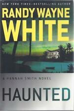 Haunted (A Hannah Smith Novel) by Randy White SIGNED First Edition