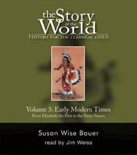 Story of the World: Early Modern Times Vol. 3 : Audio CD Set 9 CD's 11 Hours