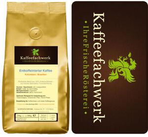 Kaffee entkoffeiniert CO2 Decaf ♥ koffeinfreier Kaffee aus frischer Röstung