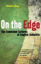 On the Edge : The Contested Cultures of English Suburbia by Rupa Huq (2013,...
