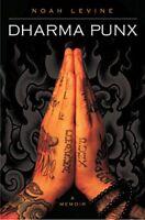 Dharma Punx: A Memoir by Levine, Noah