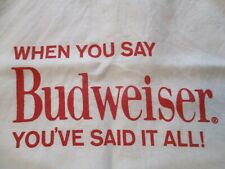 Rare Vtg. Anheuser~When You Say Budweiser You'Ve Said It All~Handled Cloth Tote