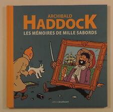 Archibald Haddock Memoires de Mille Sabords Tintin Herge Moulinsart 2011