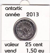 C1 )pieces de 25 cent antartic    2013