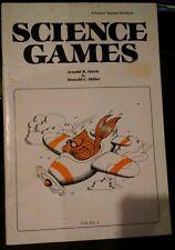 Science Games Teacher-Aid Book by Donald C. Miller & Arnold R. Davis (1974)