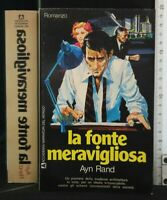 LA FONTE MERAVIGLIOSA. Ayn Rand. Edizioni Accademia.