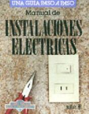 Instalaciones Electricas/How to Make Electrical Installations (Spanish Edition)