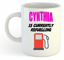 Cynthia Is Currently Refuelling Mug Pink  - Funny, Gift, Name, Personalised