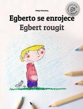 Alberto Se Enrojece/Egbert Rougit : Libro Infantil para Colorear...