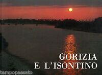 Friuli Venezia Giulia - GORIZIA E L'ISONTINO - ASSIRELLI GIUSEPPE - 1981