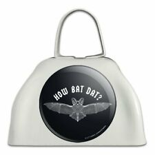 How Bat Dat About Funny Humor White Metal Cowbell Cow Bell Instrument