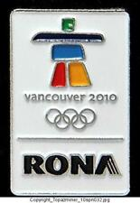 OLYMPIC PIN 2010 VANCOUVER CANADA RONA STORE SPONSOR