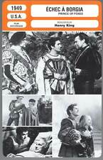 ECHEC A BORGIA - Power,Welles,King (Fiche Cinéma) 1949 - Prince of Foxes