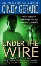 Under the Wire (The Bodyguards, Book 5)