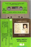 PIERANGELO BERTOLI musicassetta MC MC7 EPPURE SOFFIA made in ITALY 1976