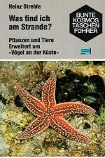 Heinz Streble; Was find ich am Strande? - Pflanzen und Tiere an der Küste