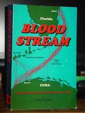 Blood Stream, David R. Ferneding, Novel Florida Cuba, Adventure Politics, RARE