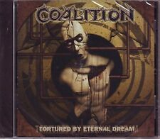 """COALITION """"Tortured by eternal dream"""" -NEW / NEUF-"""