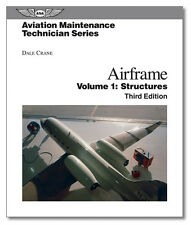 Aviation Maintenance Technician Series: Airframe Structures - ASA-AMT-STRUC-3H