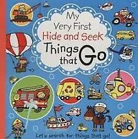 My Very First Hide and Seek Things that Go, John A Abbott, New