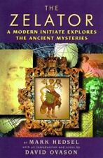 New, The Zelator: A Modern Initiate Explores the Ancient Mysteries, Mark Hedsel,