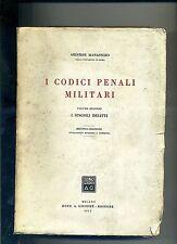 Aristide Manassero # I CODICI PENALI MILITARI # Dott. A. Giuffrè Editore 1951