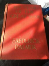 My year of the great war, Hardcover – 1916  by Frederick Palmer WWI