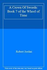 A Crown Of Swords: Book 7 of the Wheel of Time: 7/12,Robert Jordan