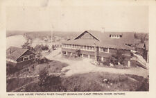 Postcard FRENCH RIVER ONTARIO Canada Main Club House French River Chalet 1948
