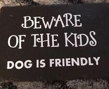 VINILE solo attenzione al cane è amichevole Bambini Naturale Ardesia Porta Cancello Recinto sign