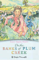On the Banks of Plum Creek (Classic Mammoth), Wilder, Laura Ingalls, Very Good B