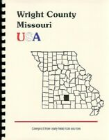 MO WRIGHT COUNTY MISSOURI HISTORY/BIOGRAPHY BOOK~HARTVILLE~MT GROVE~MANSFIELD