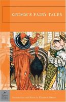 Grimms Fairy Tales (Barnes & Noble Classics) by Jacob Grimm, Wilhelm Grimm, Gri