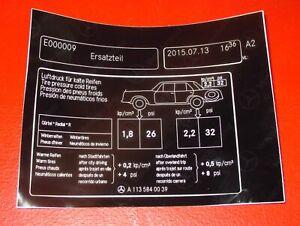 Schild Reifendruck A 113 584 00 39 Mercedes Benz FIN 113 label