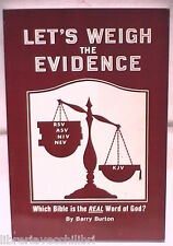 LET S WEIGH THE EVIDENCE Which Bible is the real Word of God Barry Burton Bibbia