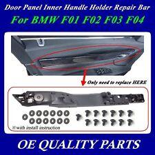 Upgrade for BMW F01 F02 Front Left Door Panel Inner Inside repair Pull Handle