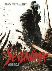 Senzanima N° 1 - Guerra - Nuova Edizione - Sergio Bonelli Editore - ITALIANO