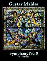 Symphony No. 8 in Full Score, Paperback by Mahler, Gustav, Brand New, Free P&...