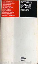 PIETRO ROSSI, VECA... MAX WEBER E L'ANALISI DEL MONDO MODERNO EINAUDI 1981